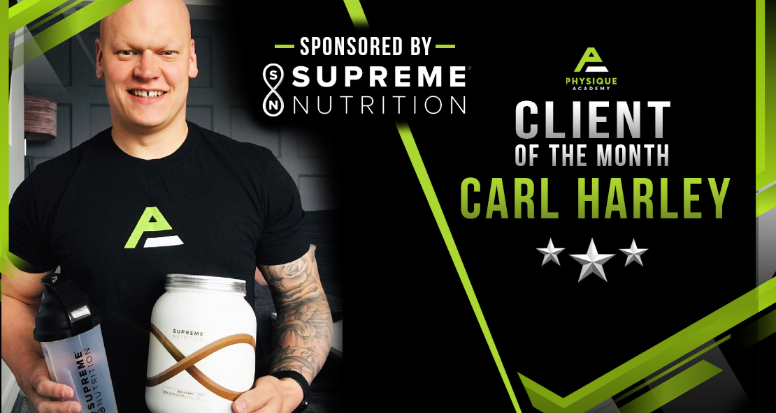 29/04/21 Client of the Month Carl Harley